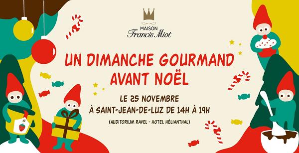 Maison Francis Miot actualités dimanche gourmand Saint Jean de Luz